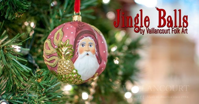 Jingle Balls — Polish Glass Ornaments by Vaillancourt Folk Art
